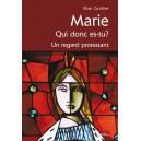 MARIE QUI DONC ES-TU?