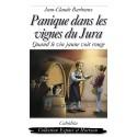 PANIQUE DANS LES VIGNES DU JURA