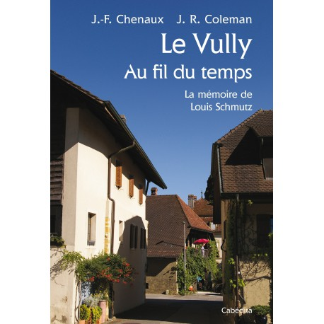 LE VULLY AU FIL DU TEMPS