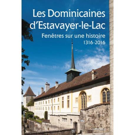 LES DOMINICAINES D'ESTAVAYER-LE-LAC