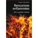 RENCONTRES ENFLAMMEES