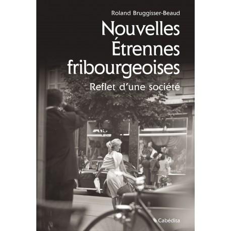 NOUVELLES ETRENNES FRIBOURGEOISES