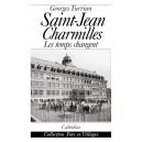 SAINT JEAN CHARMILLES - LES TEMPS CHANGENT