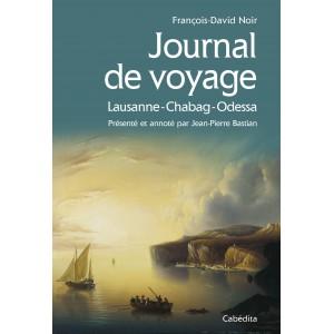 JOURNAL DE VOYAGE LAUSANNE-CHABAG-ODESSA