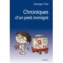 CHRONIQUES D'UN PETIT IMMIGRE