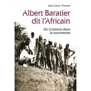ALBERT BARATIER DIT L'AFRICAIN