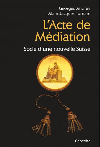 L'ACTE DE MEDIATION
