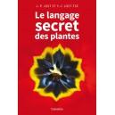 LE LANGAGE SECRET DES PLANTES