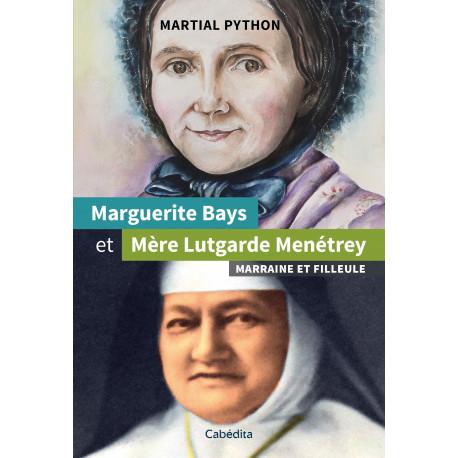 MARGUERITE BAYS ET MERE LUTGARDE MENETREY