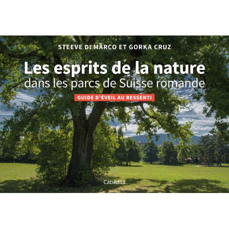 LES ESPRITS DE LA NATURE DANS LES PARCS DE SUISSE ROMANDE