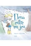 ELENA ENTRE EN JEU