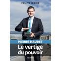 PIERRE MAUDET - LE VERTIGE DU POUVOIR
