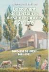 LE COUVENT DES TERTIAIRES DE SAINT FRANCOIS A SAVIGNY
