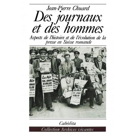 DES JOURNAUX ET DES HOMMES